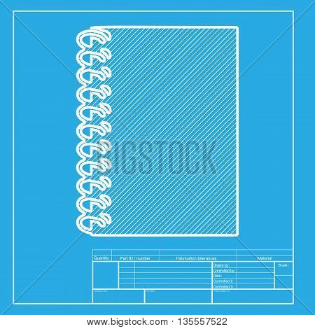 Notebook simple sign. White section of icon on blueprint template.