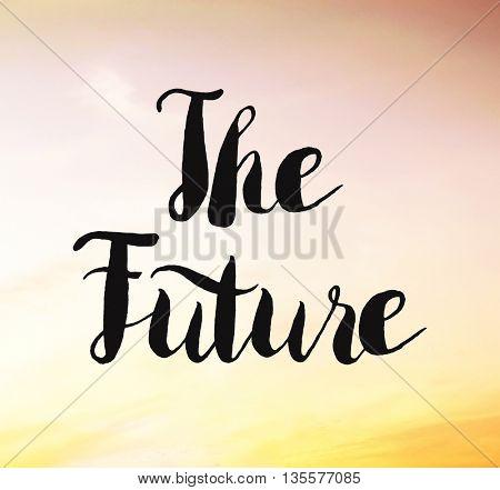 Future written on sunset