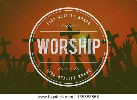 Worship Faith Belief Grace Hope Religion Believe Concept