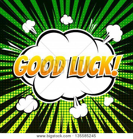 Good luck comic book bubble text retro style