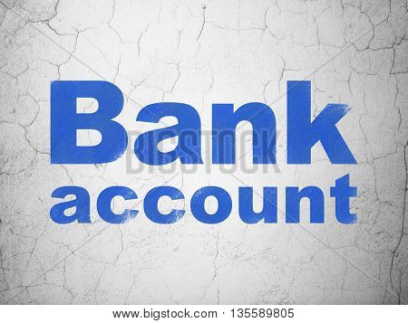 Banking concept: Blue Bank Account on textured concrete wall background