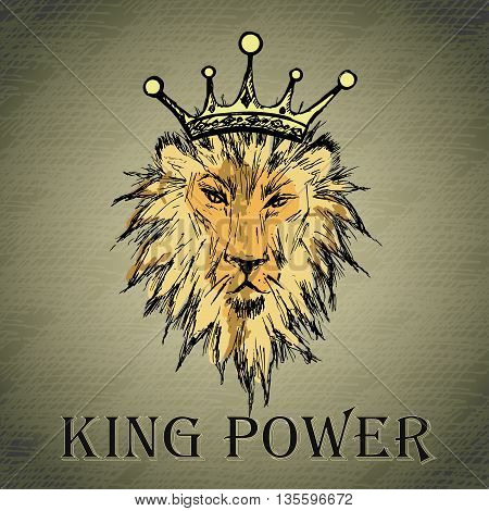 Lion with a crown and an inscription king power hand drawing vector illustration