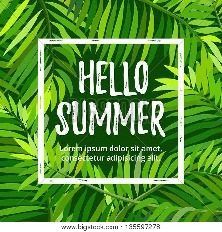 Summer party poster with palm leaf and lettering. Hello summer. Vector illustration