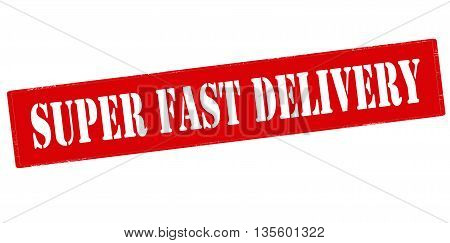 Rubber stamp with text super fast delivery inside vector illustration