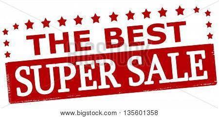 Rubber stamp with text the best super sale inside vector illustration