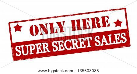 Rubber stamp with text only here super secret sales inside vector illustration
