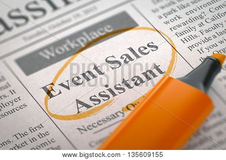 A Newspaper Column in the Classifieds with the Small Ads of Job Search of Event Sales Assistant, Circled with a Orange Marker. Blurred Image with Selective focus. Job Seeking Concept. 3D Illustration.