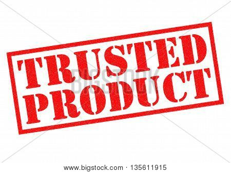 TRUSTED PRODUCT red Rubber Stamp over a white background.