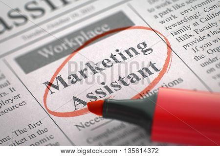 Newspaper with Classified Advertisement of Hiring Marketing Assistant. Blurred Image with Selective focus. Hiring Concept. 3D Render.