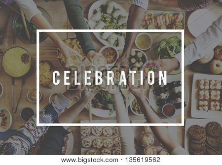 Celebrate Celebration Event Festive Occasion Party Concept