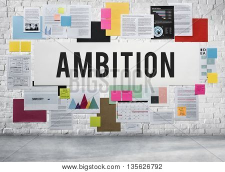 Ambition Aspiration Courage Journey Strategy Concept