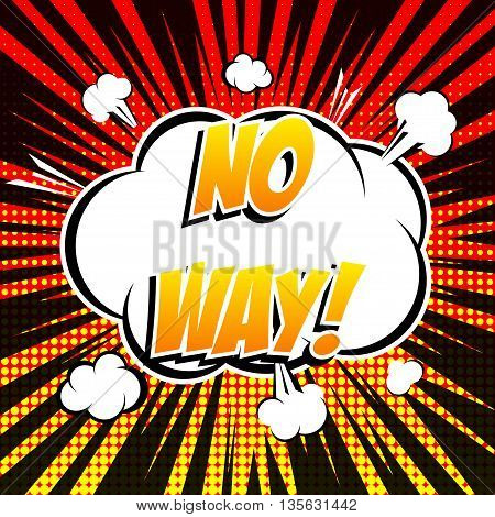 No way comic book bubble text retro style