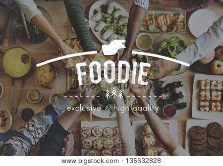 Foodie Food Porn Meal Eating Concept
