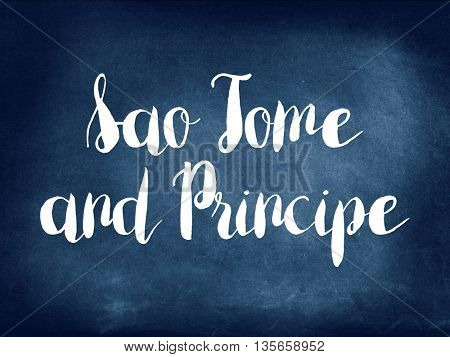 Sao Tome and Principe written on blackboard