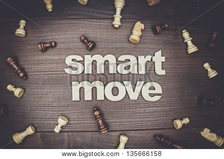 smart move concept on the brown wooden background