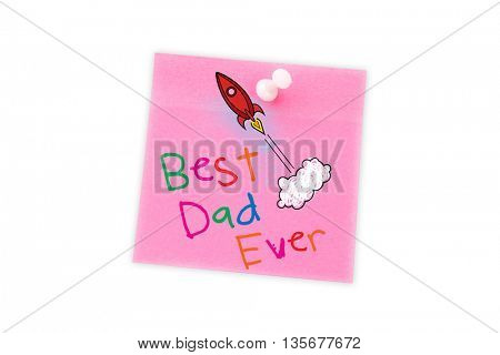 Word best dad ever on white background against white background with vignette