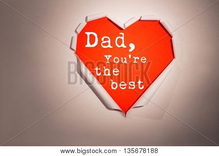 Word dad you are the best against white background with vignette