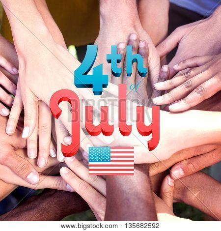 Independence day graphic against friends putting their hands together