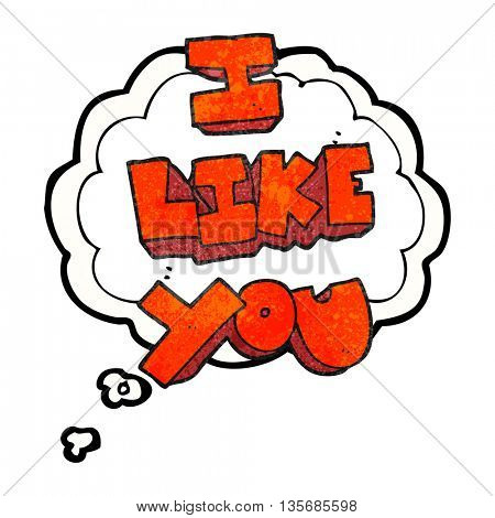 I like you freehand drawn thought bubble textured cartoon symbol