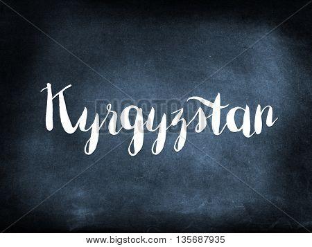 Kyrgyzstan written on a blackboard