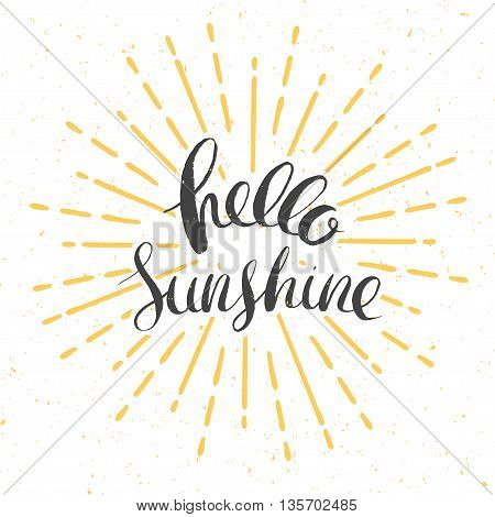 hello sunshine vector card with vintage sunburst and hand drawn lettering