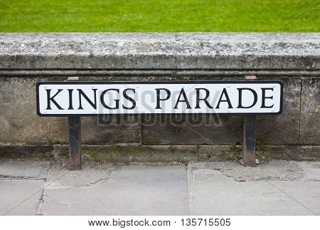 The street sign for historical Kings Parade in Cambridge UK. it is a major tourist area in Cambridge and is part of the main area occupied by the University of Cambridge.