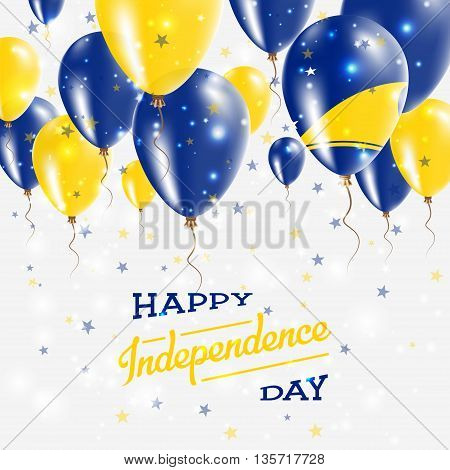Tokelau Vector Patriotic Poster. Independence Day Placard With Bright Colorful Balloons Of Country N