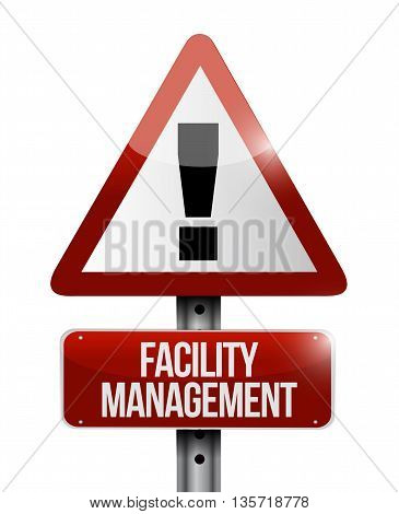 Facility Management Warning Road Sign