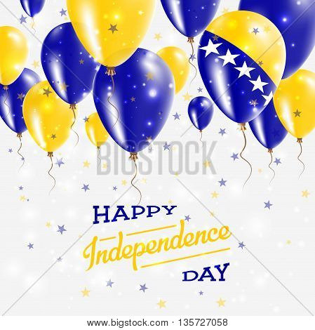 Bosnia And Herzegovina Vector Patriotic Poster. Independence Day Placard With Bright Colorful Balloo