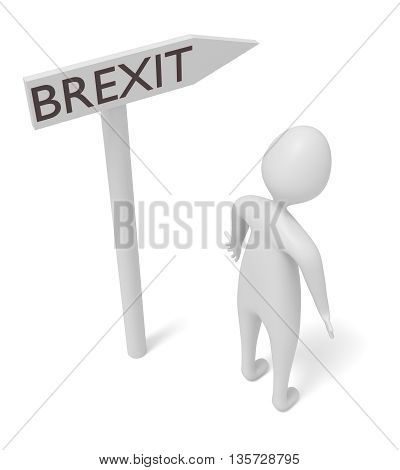 Brexit: guidepost with 3d man 3d illustration