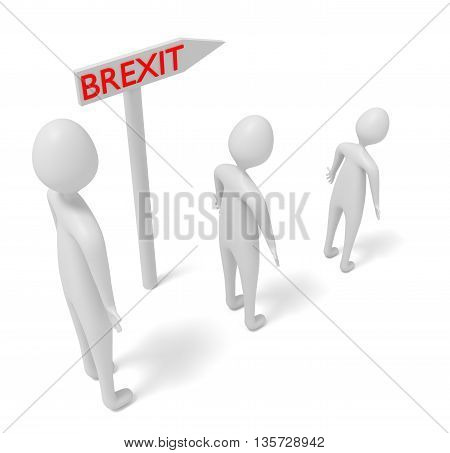 Brexit: guidepost with 3d men 3d illustration