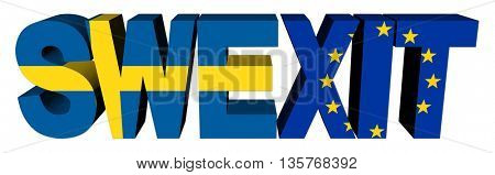 Swexit text with Swedish and Eu flags 3d illustration
