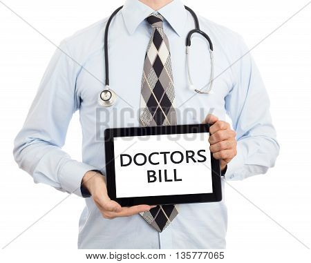 Doctor Holding Tablet - Doctors Bill
