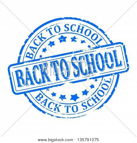 Scratched round blue stamp with the words - back to school - vector