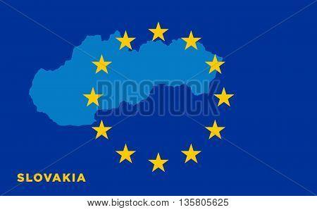 Flag of European Union with Slovakia on background. Vector EU flag