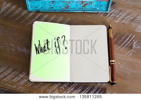 Handwritten question What If ? over notebook, copy space available