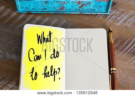 Question What Can I Do To Help ? Handwritten On Notebook