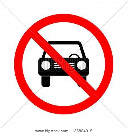 No car or no parking traffic sign, prohibit sign