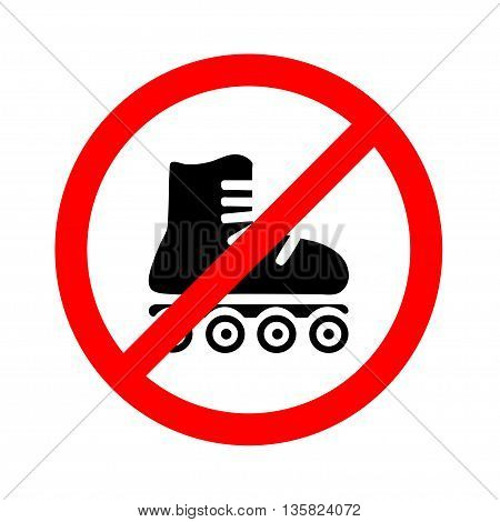 No roller. Prohibiting sign - no specific shoe type on roller wheels.