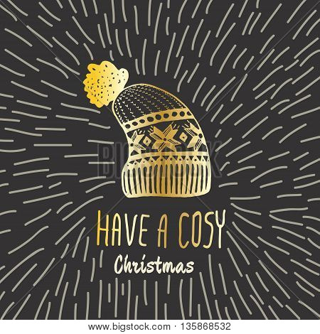 Christmas vintage card with with hand drawn knitted winter hat and text 'Have a Cosy Christmas'. Vector hand drawn illustration on black background.