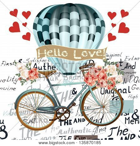 Fashion illustration save the date or Valentine's Day card with air balloon bicycle and roses hello love in retro style