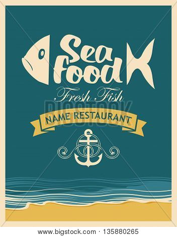Retro banner for seafood restaurant with fish anchor rope on the background of the beach and sea