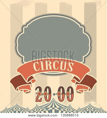 vector illustration retro background in circus theme invitation or poster