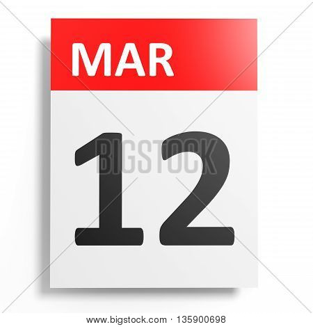 Calendar On White Background. 12 March.