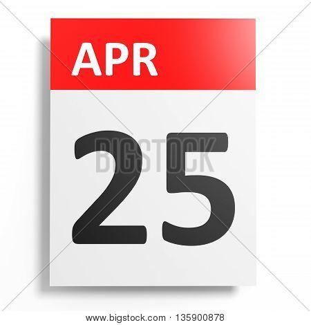 Calendar On White Background. 25 April.