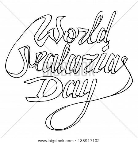 World Malaria Day. Hand drawn vector stock illustration. Black and white whiteboard drawing.