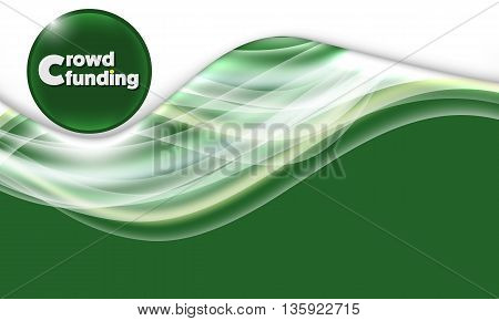 Vector abstract background and the words crowd funding