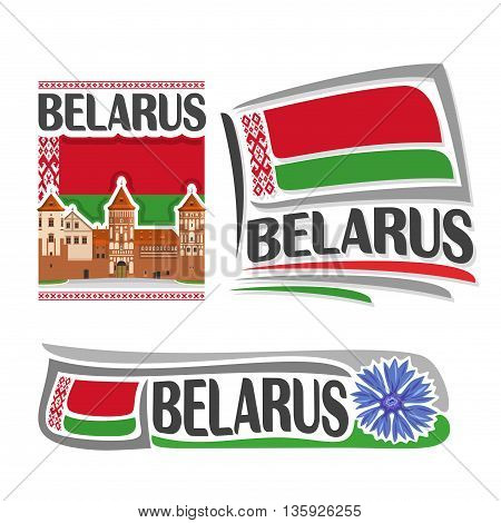 Vector logo for Belarus, consisting of 3 isolated illustrations: Nesvizh Castle on background of national state flag, symbol of Republic Belarus and belarusian flag beside blue cornflower close-up