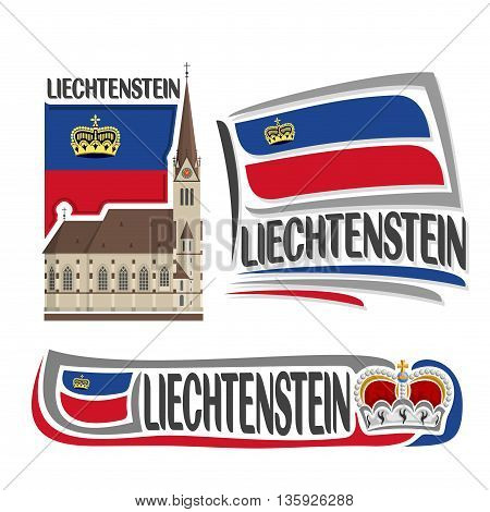 Vector logo Liechtenstein, 3 isolated illustrations: Cathedral of St. Florin in Vaduz on background of national state flag, symbol and flag Principality of Liechtenstein beside princely crown close-up