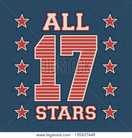T-shirt print design. All stars vintage stamp. Printing and badge applique label for t-shirts jeans casual wear. Vector illustration.